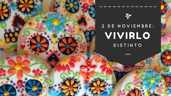 2 de noviembre a la mexicana